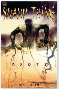 Swamp Thing - Roots
