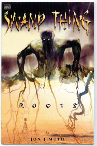Swamp Thing – Roots